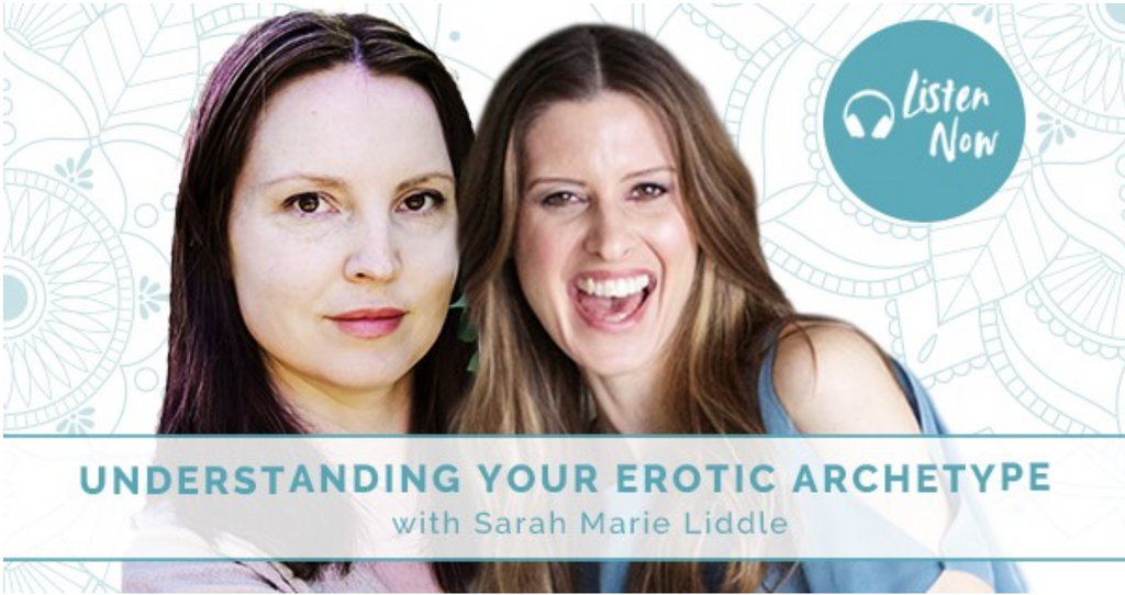 Understanding your Erotic Archetype