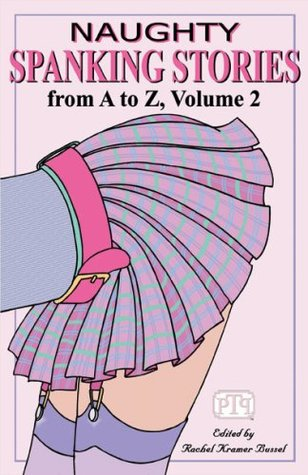 Naughty Spanking Stories from A to Z Volume 2