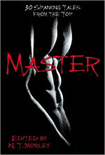 Master/Slave: 30 Spanking Tales from the Top & 30 Stinging Tales from the Bottom