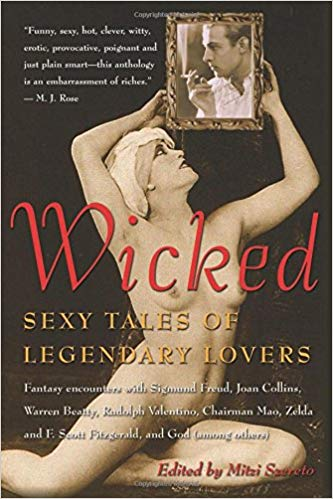 Wicked: Erotic Tales of Legendary Lovers Edited By Mitzi Szereto