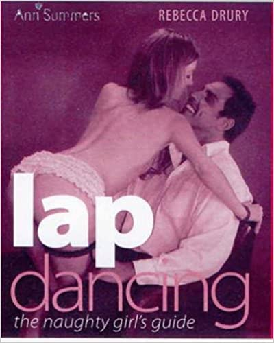 Lap Dancing: The Naughty Girl's Guide