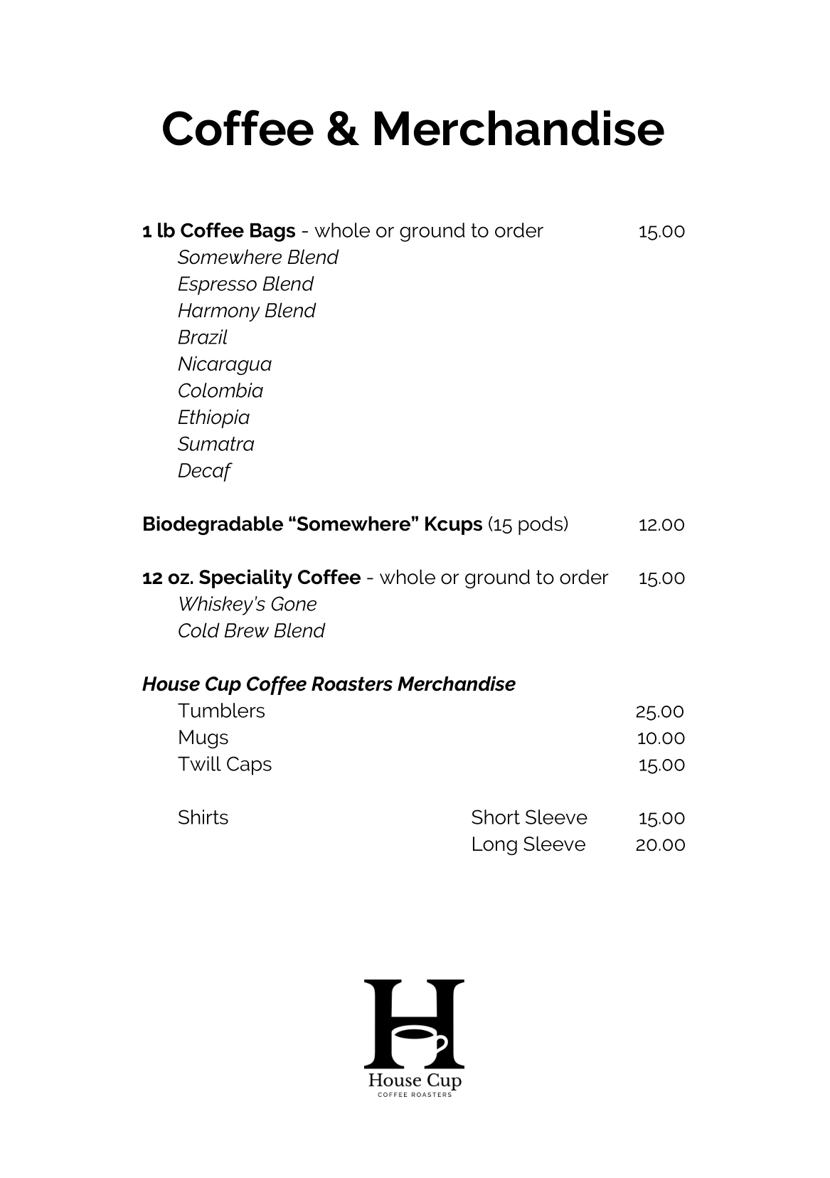 Coffee and Merchandise