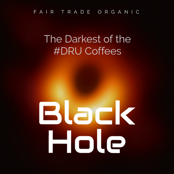 DRU Black Hole