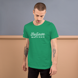 Believe & be free Short-Sleeve Unisex T-Shirt
