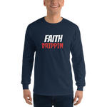 Faith Drippin Men's Long Sleeve Shirt