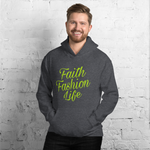Faith Fashion Life Unisex Hoodie