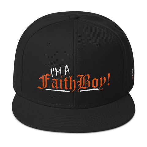 I'm a Faith Boy! Snapback Hat