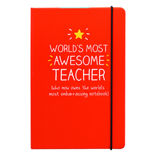Load image into Gallery viewer, World's Most Awesome Teacher A5 Notebook