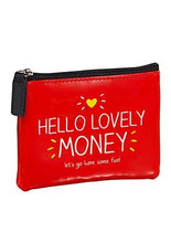 Load image into Gallery viewer, Hello Lovely Money Coin Purse