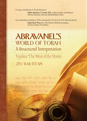 Abravanel's World of Torah: Vayikra, Volume 1: The Meat of the Matter