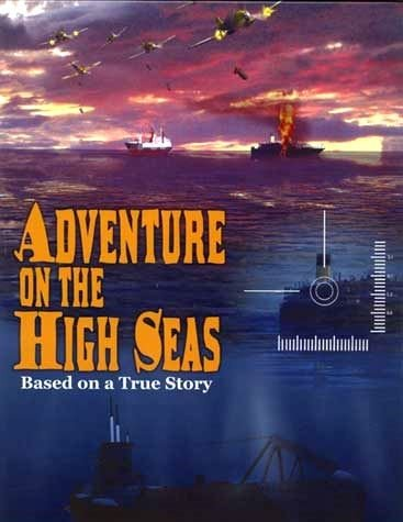 Adventure on the High Seas - Based on a True Story
