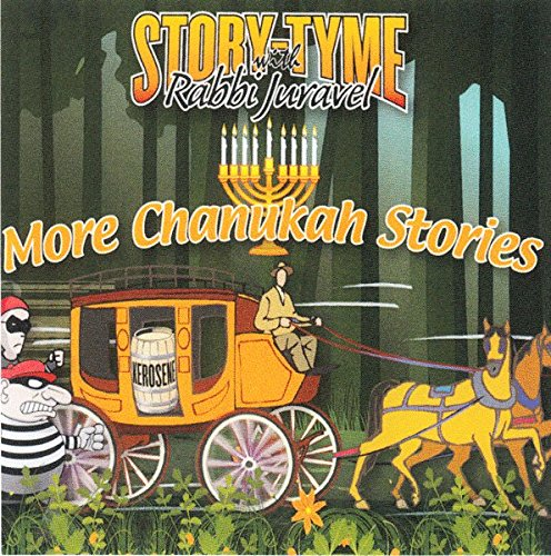 Story Tyme with Rabbi Juravel - More Chanukah Stories