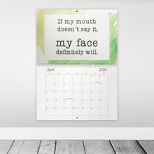 Load image into Gallery viewer, My A-Game is Adequate Relatably Sarcastic 2021 12-Months Wall Calendar (and slightly NSFW) Funny Humorous Stocking Stuffer Work Gift