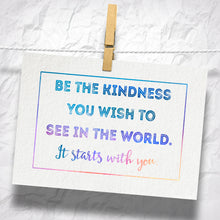 "Load image into Gallery viewer, Be The Kindness You Wish To See 5"" x 7"" Oversized Postcard with Kraft Envelopes"