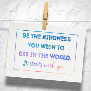 "Be The Kindness You Wish To See 5"" x 7"" Oversized Postcard with Kraft Envelopes"