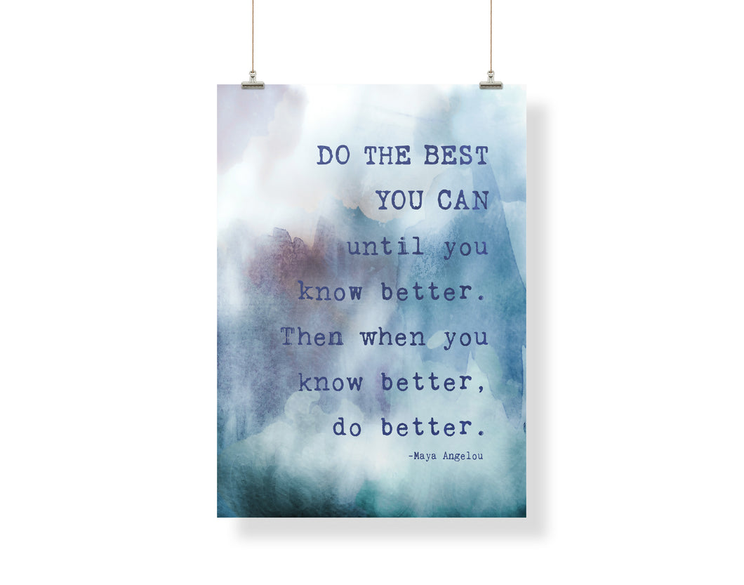 Do The BEST You Can Maya Angelou Quote 5