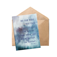 "Load image into Gallery viewer, Do The BEST You Can Maya Angelou Quote 5"" x 7"" Oversized Postcards with Kraft Envelopes"