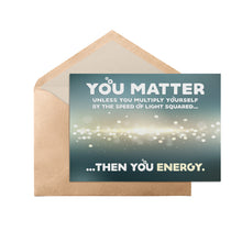 "Load image into Gallery viewer, You Matter Nerdy 5"" x 7"" Oversized Postcard with Kraft Envelopes"