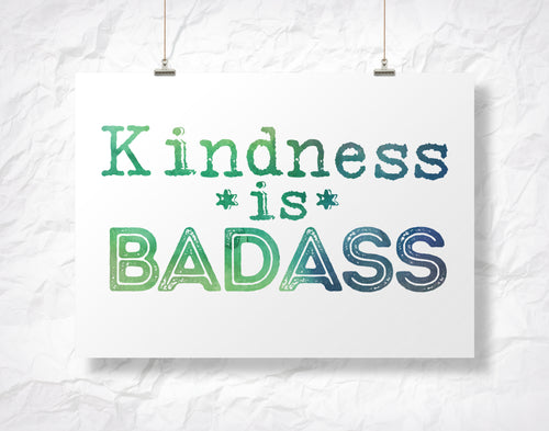 Kindness is Badass 5
