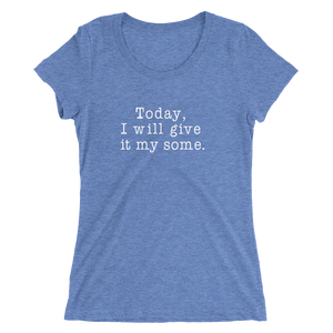 My Some Ladies' Short Sleeve T-shirt - White Text