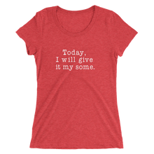 Load image into Gallery viewer, My Some Ladies' Short Sleeve T-shirt - White Text