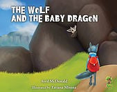 The Wolf and the Baby Dragon (by Avril McDonald)