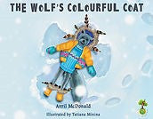 The Wolf's Colourful Coat (by Avril McDonald)