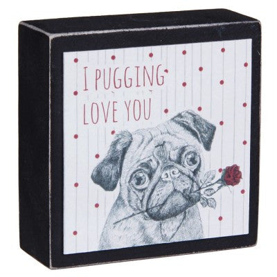 I Pugging Love You Block