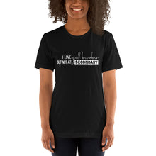 Load image into Gallery viewer, I Love Good Bourbon But Not At Secondary Short-Sleeve Unisex T-Shirt