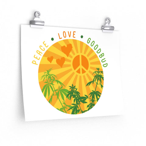 Image of Posters Peace, Love, & Goodbud