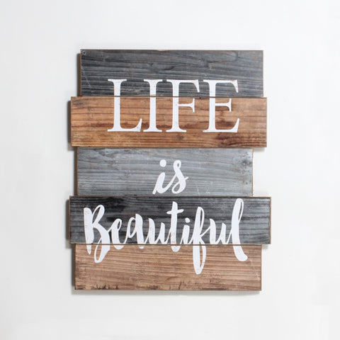 """LIFE IS BEAUTIFUL"" WOODEN WALL PLAQUE"