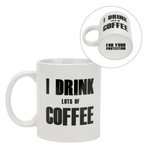 I Drink Lots Of Coffee Mug
