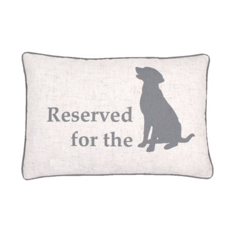 """Reserved For The Dog"" Cushion"