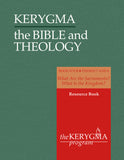 KERYGMA: the BIBLE & THEOLOGY 4 Resource Book by Donald McKim - The Kerygma Program
