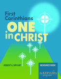 FIRST CORINTHIANS: ONE IN CHRIST Resource Book by Robert Bryant - The Kerygma Program
