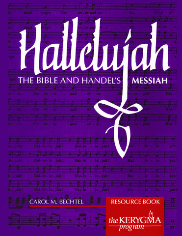 Hallelujah: The Bible and Handel's Messiah