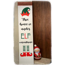 Load image into Gallery viewer, Christmas Elf Sign