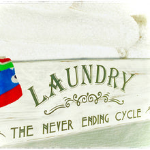 Load image into Gallery viewer, Laundry room sign