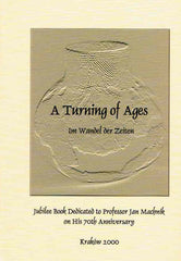 A turning of ages. Im Wandel der Zeiten, Jubilee Book Dedicated to Professor Jan Machnik on His 70th Anniversary, ed. by S. Kadrow, Krakow 2000