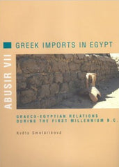 Květa Smoláriková, Abusir VII, Greek Imports in Egypt, Graeco-Egyptian Relations During the First Millennium B.C., Charles University in Prague, Faculty of Arts, Prague 2002