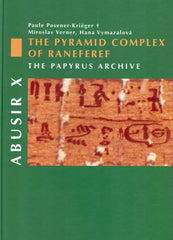 Paule Posener-Krieger, Miroslav Verner and Hana Vymazalova, Abusir X - The Pyramid Complex of Raneferef: The Papyrus Archive, Czech Institute of Egyptology, Prague 2007