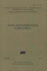 Acta Archaeologica Carpathica 53, 2018, Polish Academy of Sciences, Krakow 2018