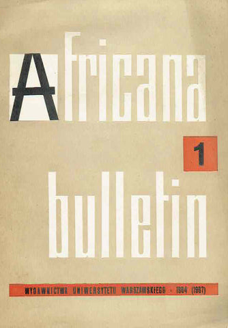 Africana bulletin 1, Warsaw University Press, Warsaw 1964 (1967)