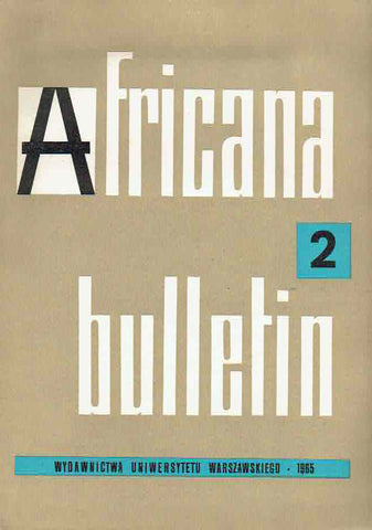 Africana bulletin 2, Warsaw University Press, Warsaw 1965