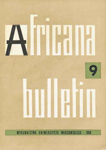 Africana bulletin 9, Warsaw University Press, Warsaw 1968