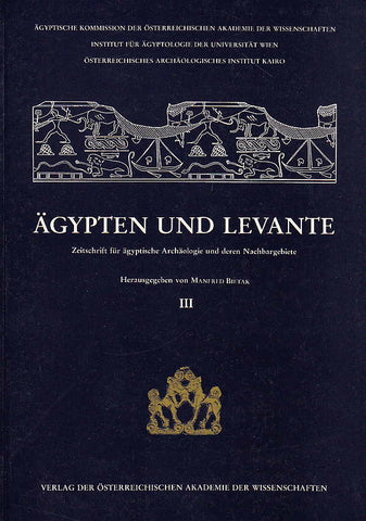 Egypt and Levant, International Journal for Egyptian Archaeology and Related Discilines vol. III (ed.) M. Bietak, Wien 1992