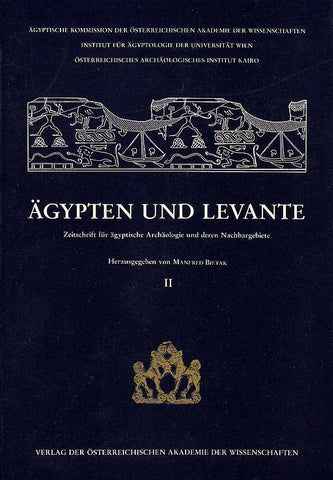 Egypt and Levant, International Journal for Egyptian Archaeology and Related Discilines vol. II (ed.) M. Bietak, Wien 1991