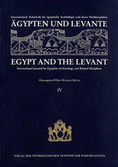 Egypt and Levant, International Journal for Egyptian Archaeology and Related Discilines vol. IV (ed.) M. Bietak, Wien 1994