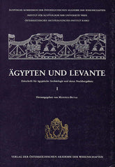 Egypt and Levant, International Journal for Egyptian Archaeology and Related Discilines vol. I (ed.) M. Bietak, Wien 1990