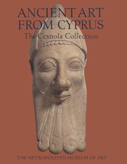 Vassos Karageorghis, Ancient Art from Cyprus, The Cesnola Collection in The Metropolitan Museum of Art, Metropolitan Museum of Art, 2000